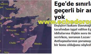 Νταβούτογλου: «Τα σύνορα του Αιγαίου δεν καθορίζονται από έγκυρησυμφωνία»