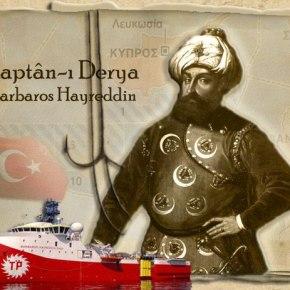 ΣΤΕΛΝΕΙ ΤΟ «BARBAROS» ΜΕ ΣΤΡΑΤΙΩΤΙΚΗ ΚΑΛΥΨΗ – Η Τουρκία εξέδωσε NAVTEX για έρευνες στην «καρδιά» της ΚυπριακήςΑΟΖ