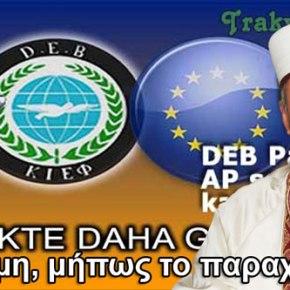 """Ανθελληνικό """"κήρυγμα"""" του ψευτομουφτή Κομοτηνής:""""Να δώσουμε τις ψήφους μας στοDEB""""!"""