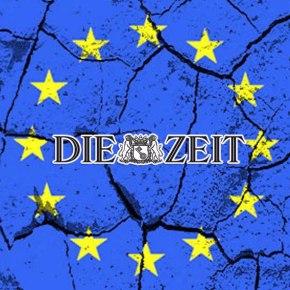 Die Zeit: «Η Ευρώπη πρέπει να αλλάξει επειγόντως πολιτική -Διαφορετικάδιαλύεται»