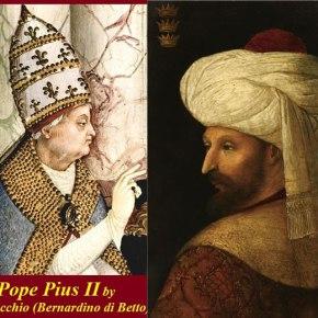 Η Επιστολή του Πάπα Πίου του Β' προς τον Μωάμεθ δέκα χρόνια μετά τηνΆλωση