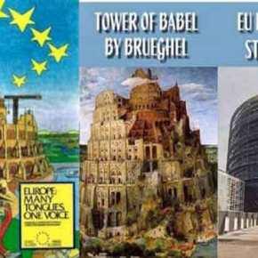 Η Ε.Ε. Αντιμέτωπη με τη Μοίρα του ΠΥΡΓΟΥ ΤΗΣ ΒΑΒΕΛ… Χάος και «ΑΣΘΕΝΗΣ»Ηγεσία