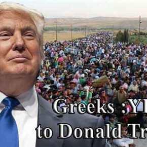 ΕΡΕΥΝΑ ΤΟΥ «Independent»! Οι Ελληνες γουστάρουν Τραμπ- Δεν θέλουν μετανάστες Μουσουλμάνους στη χώρατους