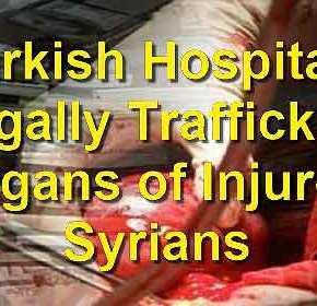 Εμπόριο ανθρωπίνων οργάνων στην Τουρκία! Πως έχει στηθεί η επιχείρηση μεπρόσφυγες!