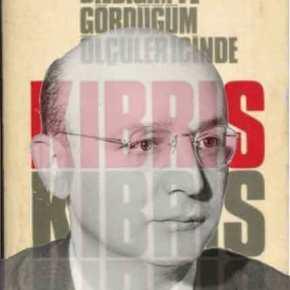 Το μεγάλο σχέδιο της Τουρκίας και η επιτυχής υλοποίησή του – Νιχάτ Ερίμ: Ο εμπνευστής τηςδιχοτόμησης