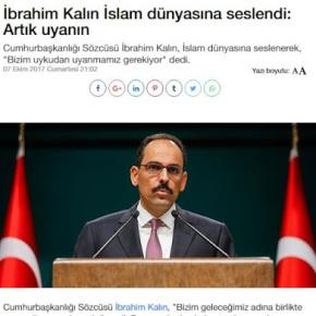 Εκπρόσωπος Ερντογάν: Να ξυπνήσει ο ισλαμικόςκόσμος