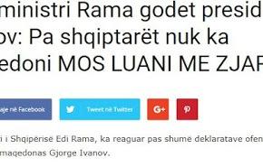 Πρωθυπουργός Αλβανίας σε πρόεδρο Σκοπίων: «Mην παίζεις με τηφωτιά!»
