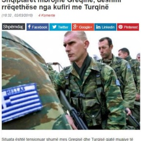«Οι Αλβανοί υπερασπίζονται την Ελλάδα- στα σύνορα με τηνΤουρκία»
