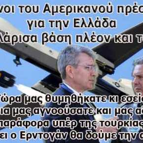 Ύμνοι του Αμερικανού πρέσβη για την Ελλάδα από τη Λάρισα βάση πλέον και τωνMQ-9