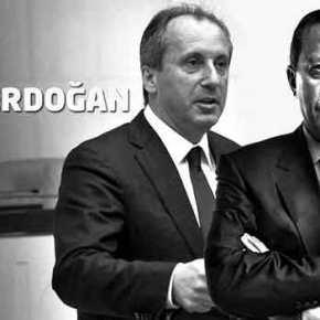Μεταξύ Ερντογάν και Ιντζέ, την Ελλάδα συμφέρει οΕρντογάν
