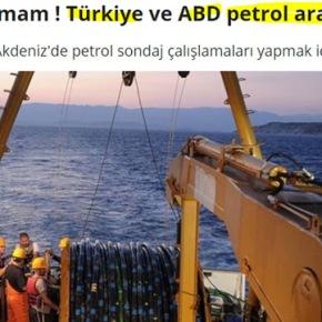 «Τουρκία και ΗΠΑ συμφώνησαν για εξόρυξη πετρελαίου στηΜεσόγειο»