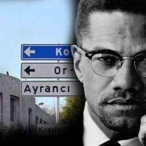 Σοβαρή πρόκληση: Σε «λεωφόρο Μάλκολμ Χ» μετονομάζει η Άγκυρα τον δρόμο μπροστά από τη νέα πρεσβεία τωνΗΠΑ