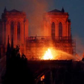 Η Παναγία των Παρισίων στις φλόγες – Η Γαλλία στοπένθος