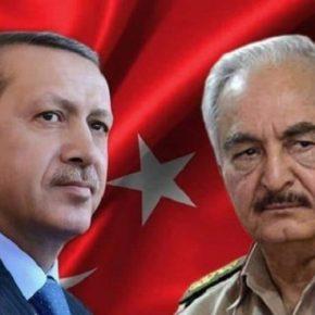 Το «τελεσίγραφο» Χαφτάρ στον Ερντογάν και οι συνομιλίες στονΟΗΕ