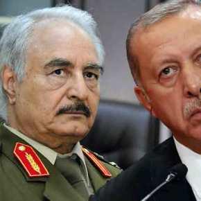 Ο Χάφταρ καλεί τις δυνάμεις του να πολεμήσουν κατά τηςΤουρκίας